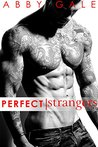 Perfect Strangers by Abby Gale
