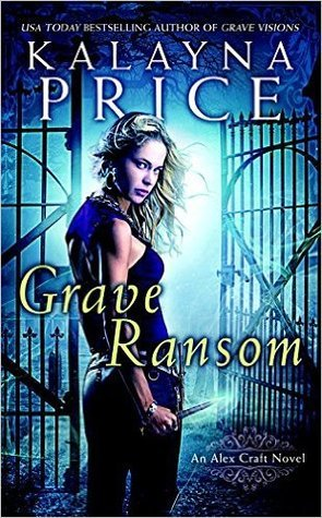 Grave Ransom (Alex Craft)