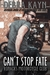 Can't Stop Fate (Ronacks Motorcycle Club, #4)