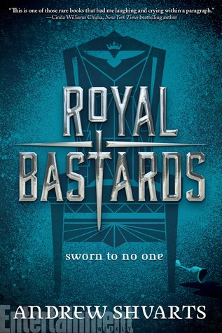Royal Bastards by Andrew Shvarts