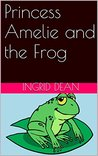 Princess Amelie and the Frog