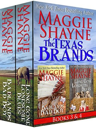 The Texas Brands Books 3 & 4: Badlands Bad Boy & Long Gone Lonesome Blues