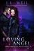 Loving Angel by J.L. Weil