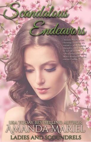 Scandalous Endeavors (Ladies and Scoundrels #1)