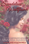 Scandalous Wallflower by Amanda Mariel