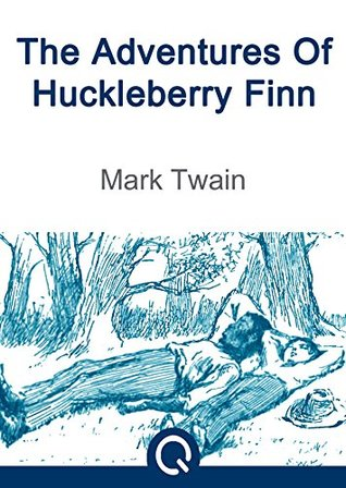 The Adventures Of Huckleberry Finn & Common Sense By Thomas Paine