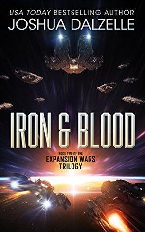 Iron & Blood (Expansion Wars Trilogy, #2)