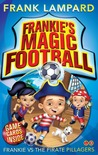 Frankie vs the Pirate Pillagers (Frankie's Magic Football, #1)