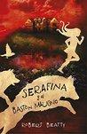 Serafina y el bastón maligno by Robert  Beatty