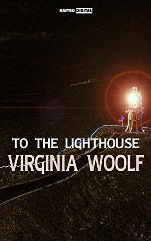 TO THE LIGHTHOUSE - VIRGINIA WOOLF (WITH NOTES)(BIOGRAPHY)(ILLUSTRATED)