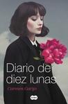 Diario de diez lunas by Carmen Garijo