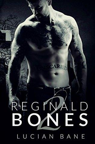 Reginald Bones 2 (Reginald Bones #2)