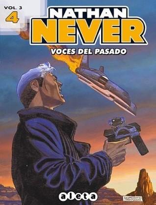 Nathan Never Vol. 3 # 4: Voces del pasado