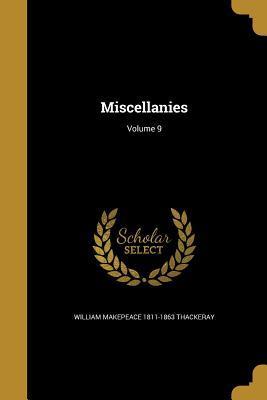 Miscellanies; Volume 9
