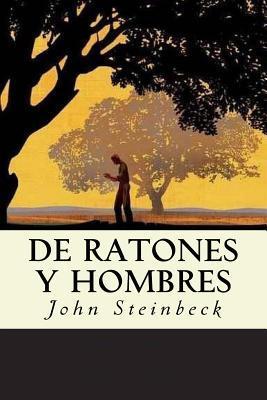 de Ratones y Hombres (Spanish Edition)