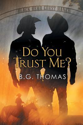 Release Day Review: Do You Trust Me by B.G. Thomas