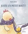 juste un petit bout ! by Émile Jadoul