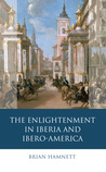 The Enlightenment in Iberia and Ibero-America