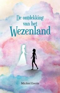 De ontdekking van het Wezenland by Michiel Everts