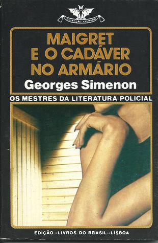 Maigret e o Cadáver no Armário