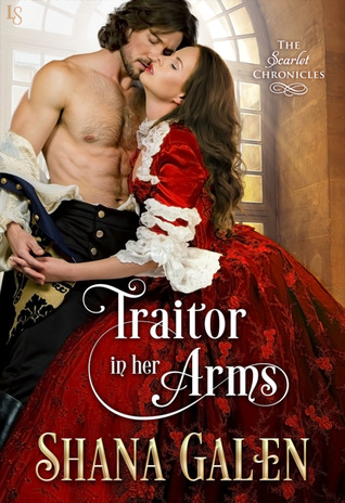 Traitor in Her Arms (The Scarlet Chronicles, #2)