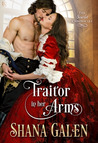 Traitor in Her Arms (The Scarlet Chronicles, #1)