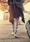 7 jours (en) quête d'enfant by Kalya Ousmane