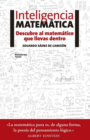 Inteligencia matemática por Eduardo Sáenz de Cabezón