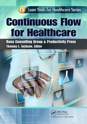 Continuous Flow for Healthcare