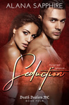 Seduction (Death Dealers MC, #4)