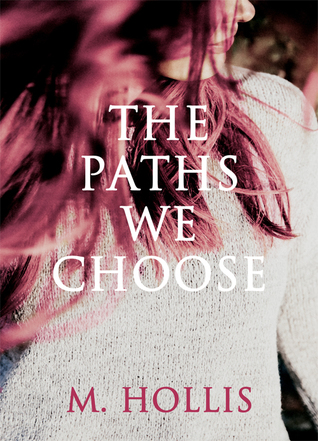 The Paths We Choose (Lillac Town, #2)