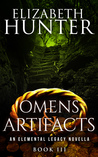 Omens and Artifacts by Elizabeth   Hunter