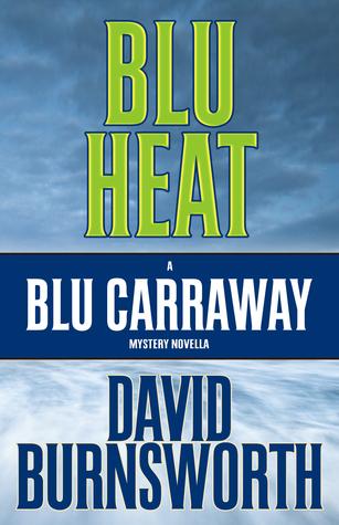 Blu Heat (Blu Carraway)