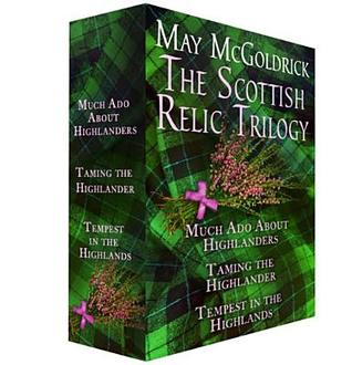 the-scottish-relic-trilogy-much-ado-about-highlanders-taming-the-highlander-and-tempest-in-the-highland