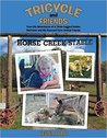 Tricycle and Friends: True-Life Adventures of a Three-Legged Golden Retriever and His Rescued Farm Animal Friends