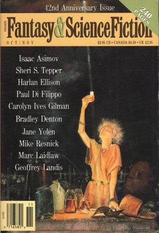 The Magazine of Fantasy & Science Fiction, October/November 1991