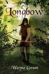 Longbow (The Saga of Roland Inness #1)