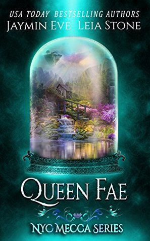 Queen Fae (NYC Mecca, #3)