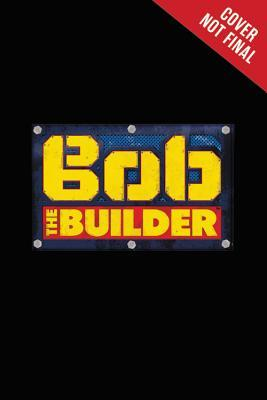 Bob the Builder: Fall 17 Reader