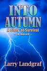 Into Autumn: A Story of Survival (Four Seasons Book 1)