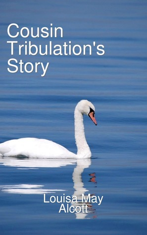 Cousin Tribulation's Story