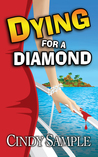 Dying for a Diamond (Laurel McKay Mysteries, #6)