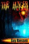 The Hunger: A Western Cthulhu Mythos Short Story