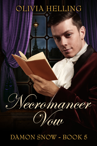 Necromancer Vow (Damon Snow, Book 5)