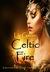 Celtic Fire by Liz Gavin