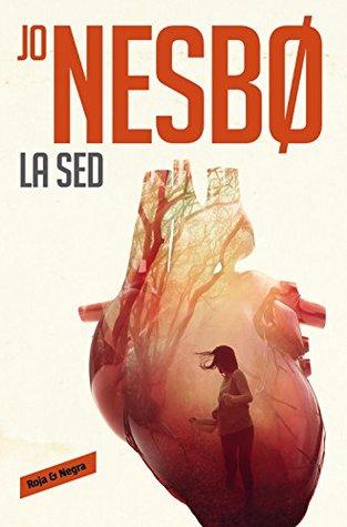 Ebook La sed by Jo Nesbø PDF!