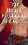 Frat House Freshman: Hell Week