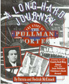 Long Hard Journey: The Story of the Pullman Porter
