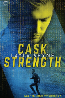 Release Day Review: Cask Strength (Agents Irish & Whiskey, Book 2) By Layla Reyne