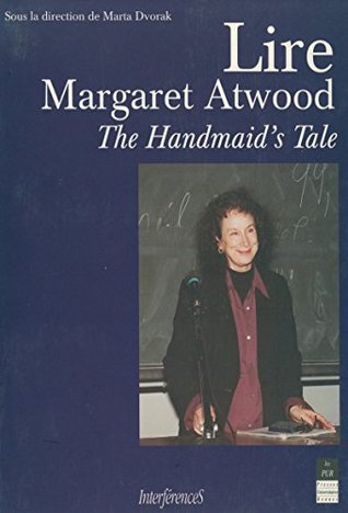 Lire Margaret Atwood: The Handmaid's Tale